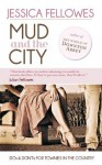 Mud and the City - Jessica Fellowes