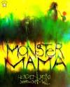 Monster Mama - Liz Rosenberg, Stephen Gammell