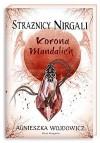 Strażnicy Nirgali 3. Korona Mandalich - Agnieszka Wojdowicz