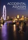 ACCIDENTAL ASSASSIN (The upward march of Nshila Ileloka) - Chris Elgood, David Adams