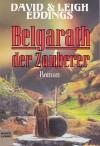 Belgarath der Zauberer - David Eddings, Leigh Eddings, Susi Grixa