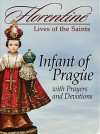 Infant of Prague with Prayers and Devotions - Regina Press
