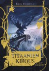 Titaanien kirous (Percy Jacson, #3) - Rick Riordan, Ilkka Rekiaro