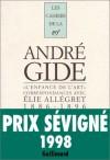 L'Enfance de L'Art: Correspondances Avec Elie Allegret (1886-1896): Lettres D'Andre Gide, Juliette Gide, Madeleine Rondeaux, Et Elie Allegret - André Gide