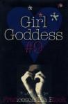 Girl Goddess #9: Nine Stories - Francesca Lia Block, Steve Scott