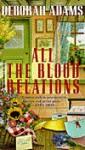 All the Blood Relations - Deborah Adams