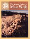The Anasazi Culture at Mesa Verde - Sabrina Crewe, Dale Anderson