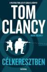 Célkeresztben (magyar verzió) - Tom Clancy, Zoltán Holbok