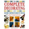 The Complete Decorating and Home Improvement Book - Mike Lawrence