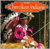 The Cherokee Indians (Native Peoples) - Bill Lund