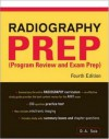 Radiography PREP Program Review And Exam Preparation - D.A. Saia