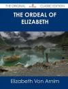The Ordeal of Elizabeth - Elizabeth von Arnim
