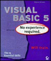 Visual Basic 5 No Experience Required - Steve Brown