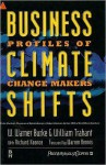 Business Climate Shifts: Profiles of Change Makers - W. Warner Burke, Richard Koonce, William Trahant