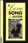 Love Song for Ulster - Bill Morrison, Bill Morrisson