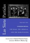 Las Siete Partidas, Volume 5: Underworlds: The Dead, the Criminal, and the Marginalized (Partidas VI and VII) - S J Robert I Burns, Samuel Parsons Scott