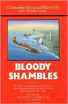 Bloody Shambles Volume Two: The Complete Account of the Air War in the Far East, from the Defence of Sumatra to the Fall of Burma, 1942 - Christopher Shores
