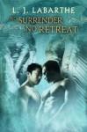 No Surrender, No Retreat (Archangel Chronicles) - L.J. LaBarthe