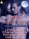 Under a Moonlit Night - Lynn Lorenz, Cherie Nicholls, Vanessa North, Lea Griffith