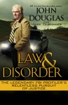 Law & Disorder - Mark Olshaker, John E. (Edward) Douglas