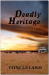 Deadly Heritage - Toni Leland