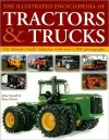 The Illustrated Encyclopedia of Tractors & Trucks: The Ultimate World Reference with Over 1,500 Photographs - John Carroll, Peter Davies