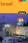 Fodor's Israel (Full-Color Gold Guides) - Fodor's Travel Publications Inc., Linda Cabasin, Rachel Klein