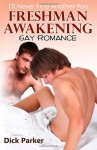 Freshman Awakening: I'll Never Find Another You - Dick Parker
