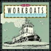Workboats: An Illustrated Guide To Work Vessels From Bristol Bay To San Diego - Archie Satterfield
