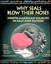 Why Seals Blow Their Noses - Diane Swanson