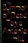 The Summer of Dead Toys: A Thriller (Inspector Salgado) - Antonio Hill