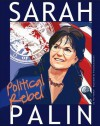 Sarah Palin: Political Rebel - Nelson Yomtov, Francesca D'Ottavi, Richard Ellis