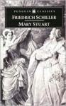 Mary Stuart - F.J. Lamport, Friedrich Schiller