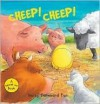 Cheep! Cheep!: Noisy Farmyard Fun - Kathryn Smith