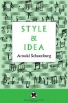 Style and Idea - Arnold Schoenberg