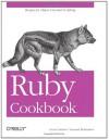 Ruby Cookbook - Lucas Carlson, Leonard Richardson