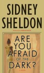 Are You Afraid of the Dark? (Audio) - Sidney Sheldon, Kit Flanagan