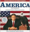 America (The Book): A Citizen's Guide to Democracy Inaction - Jon Stewart, Steve Bodow, David Rakhoff, Stephen Colbert
