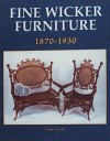 Fine Wicker Furniture: 1870-1930 - Tim Scott
