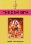 The Devî Gita - Satyananda Saraswati, Swami Vijñanananda