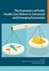 The Economics of Public Health Care Reform in Advanced and Emerging Economies - David Coady, Benedict J. Clements, Sanjeev Gupta