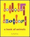 Abstract Alphabet: An Animal ABC - Paul Cox