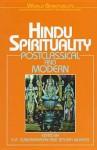 Post-Classical Hindu and Sikh Spirituality: 7 (World Spirituality) - J. K. R. Sundararajan, Frederick Greenspahn, Robert N. Bellah