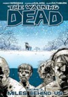 The Walking Dead Vol.2 - Miles Behind Us - Robert Kirkman, Cliff Rathburn, Charlie Adlard