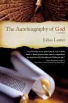 The Autobiography of God: A Novel - Julius Lester