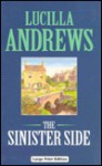 The Sinister Side - Lucilla Andrews