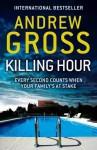 Killing Hour - Andrew Gross