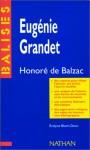 Eugénie Grandet, Honoré de Balzac - Honoré de Balzac, Evelyne Bloch-Dano