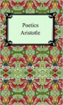 Aristotle's Poetics & its Presuppositions (Apostle Translations of Aristotle's Works) - Aristotle, Morris A. Parslow, Hippocrates George Apostle