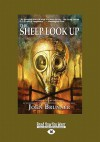 The Sheep Look Up (Large Print 16pt) - John Brunner